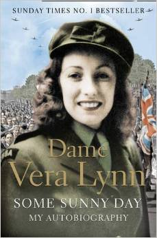book cover - Dame Vera Lynn - Some Sunny Day - My Autobiography